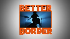 Better Border
