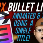 New tutorial! Streamline your FCPX bullet lists!