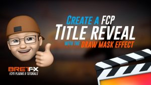 Use the Draw Mask to Create a Title Reveal in FCPX